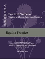 Picture of Practical Guide to TCVM, Vol. 3: Equine Practice (BX15)