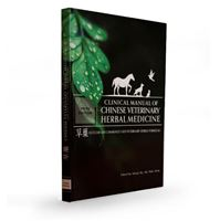 Picture of CLINICAL MANUAL OF CHINESE VETERINARY HERBAL MEDICINE (5TH EDITION HERBAL HANDBOOK) BX33
